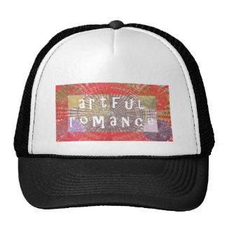 Artful Romance - Deserves a Chance Trucker Hat