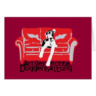 Artgerechte Doggenhaltung Card
