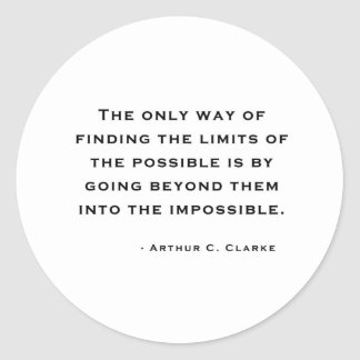 Arthur C Clarke Quote Round Sticker