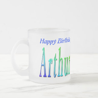 Arthur, Happy Birthday Logo Frosted Glass Mug. Frosted Glass Coffee Mug