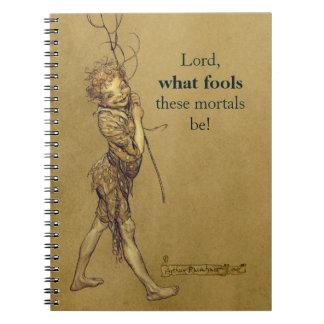Arthur Rackham Puck Lord what fools CC0576 Notebook