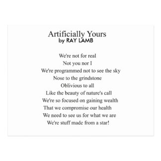 Artifically Yours, a Poem by RAY LAMB Postcard