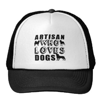 artisan Who Loves Dogs Cap