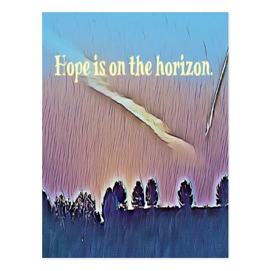 Artistic Landscape Hope On Horizon Quote Postcard