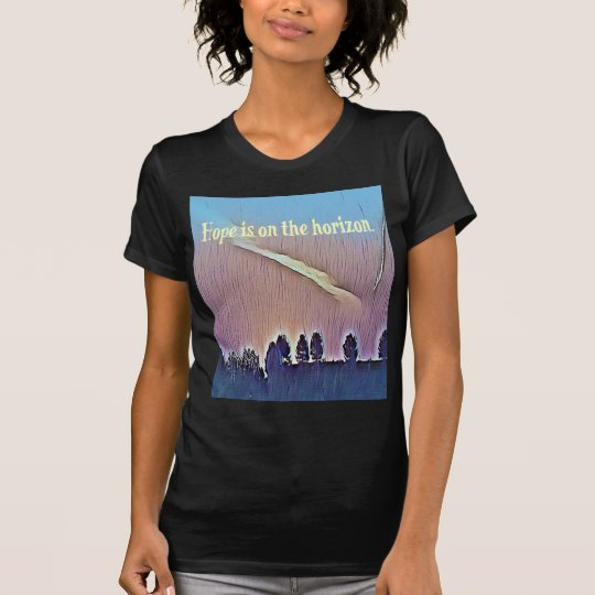 Artistic Landscape Hope On Horizon Quote T-Shirt