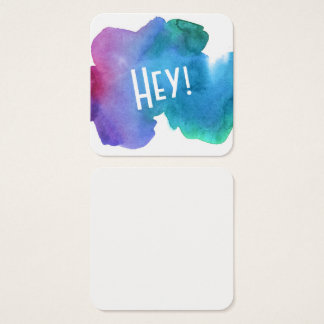 "Artsy Multicolored Watercolor with ""Hey!"" Notes Square Business Card"