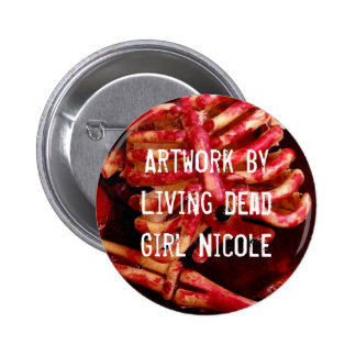 Artwork By Living Dead Girl Nicole Bloody Button