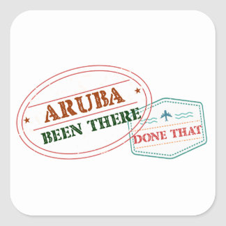 Aruba Been There Done That Square Sticker