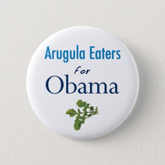 Arugula Eaters for Obama Button