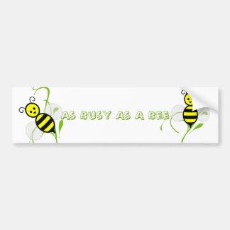 As Busy As A Bee Bumper Sticker