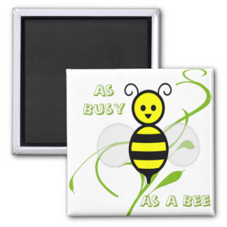 As Busy As A Bee Honey Bee Square Magnet