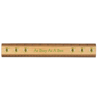 As Busy As A Bee Ruler Wood Ruler