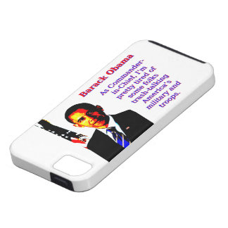 As Commander-In-Chief - Barack Obama iPhone 5 Cases