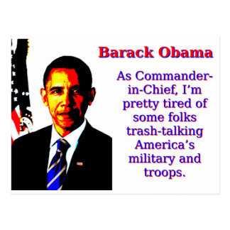 As Commander-In-Chief - Barack Obama Postcard
