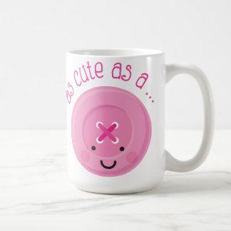 As Cute As A Button Pink Coffee Mug