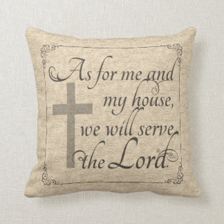 As For Me and My House We Will Serve the Lord Cushion