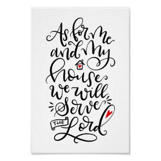 As for me and my house we will serve the Lord Poster