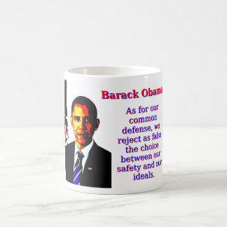 As For Our Common Defense - Barack Obama Coffee Mug
