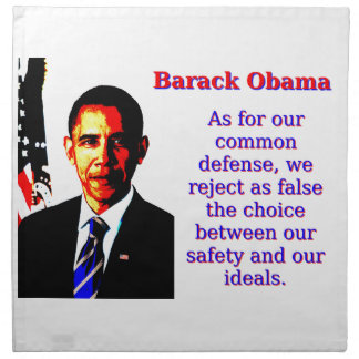 As For Our Common Defense - Barack Obama Napkin