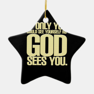 As God Sees You Ceramic Star Decoration