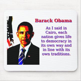 As I Said In Cairo - Barack Obama Mouse Pad