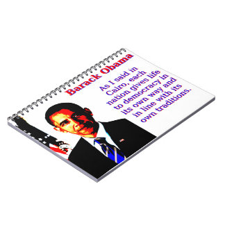 As I Said In Cairo - Barack Obama Notebook