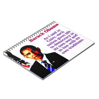 As I Said In Cairo - Barack Obama Spiral Note Books