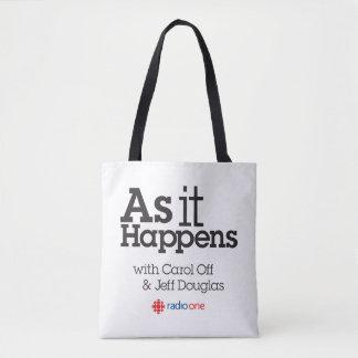 As It Happens Tote Bag