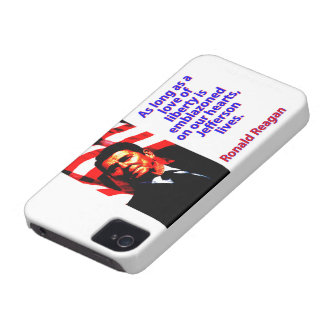 As Long As A Love Of Liberty - Ronald Reagan iPhone 4 Case-Mate Case