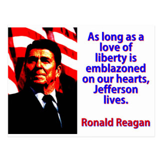 As Long As A Love Of Liberty - Ronald Reagan Postcard