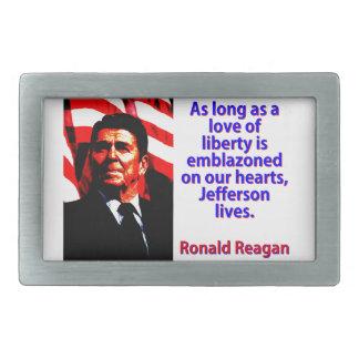 As Long As A Love Of Liberty - Ronald Reagan Rectangular Belt Buckles