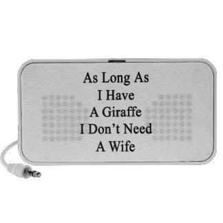 As Long As I Have A Giraffe I Don't Need A Wife Portable Speakers