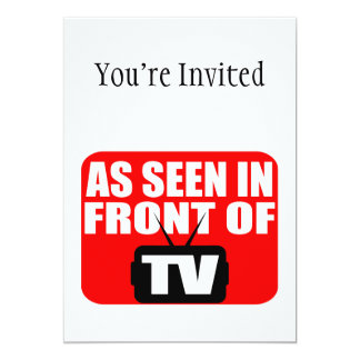 As Seen In Front Of TV 5x7 Paper Invitation Card