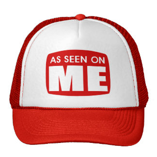 As Seen On Me Hats