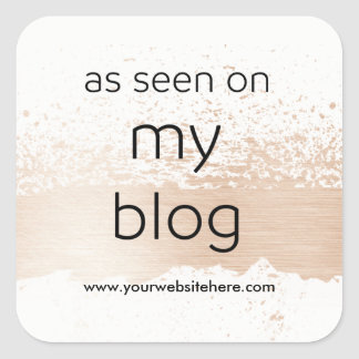 As Seen On My Blog | Display your own Website Square Sticker