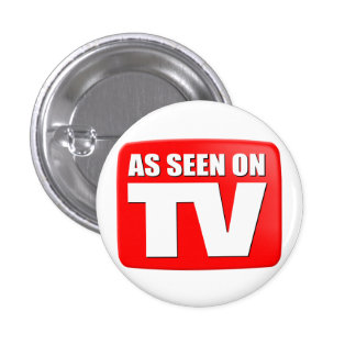 As Seen On TV 3 Cm Round Badge