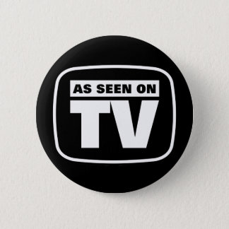 As Seen on TV - Black and White 6 Cm Round Badge