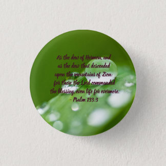 As the dew of Hermon 3 Cm Round Badge