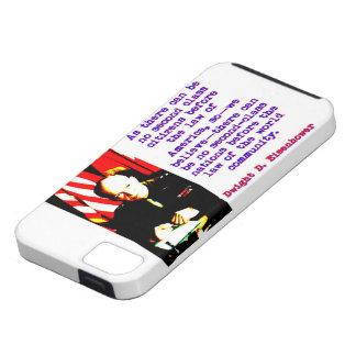 As There Can Be No Second Class - Dwight Eisenhowe Case For The iPhone 5