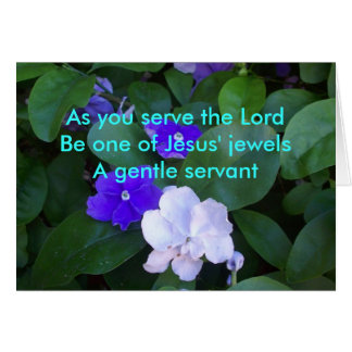 As You Serve The Lord Card