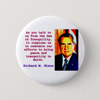 As You Talk To Us - Richard Nixon 6 Cm Round Badge