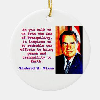 As You Talk To Us - Richard Nixon Ceramic Ornament