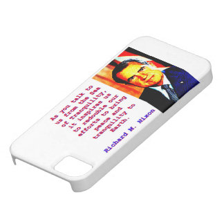 As You Talk To Us - Richard Nixon iPhone 5 Case