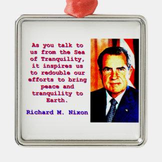 As You Talk To Us - Richard Nixon Metal Ornament
