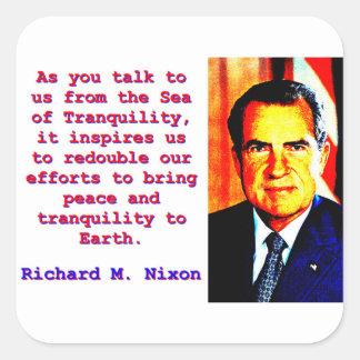 As You Talk To Us - Richard Nixon Square Sticker