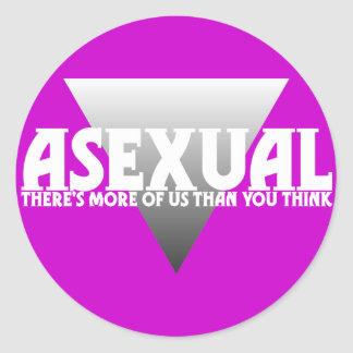 Asexual: There's More of Us Than You Think Round Sticker