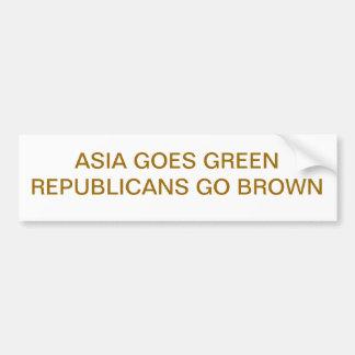 ASIA GOES GREENREPUBLICANS GO BROWN CAR BUMPER STICKER