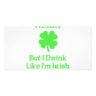 Asian But I Drink Like I m Irish Photo Greeting Card