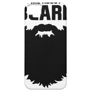 Ask About My Beard Barely There iPhone 5 Case
