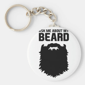 Ask About My Beard Key Ring